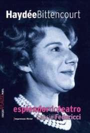 Haydée Bittencourt: Esplendor do Teatro