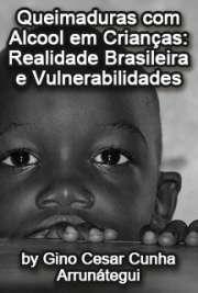 Queimaduras com álcool em crianças: realidade brasileira e ...