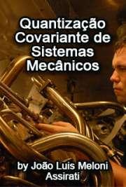 Quantização covariante de sistemas mecân
