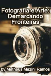 Fotografia e arte: demarcando fronteiras