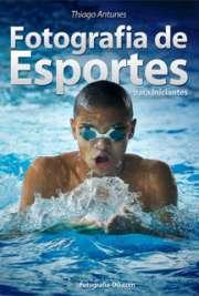 Fotografia de Esportes para Iniciantes