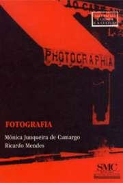 Fotografia: cultura e fotografia paulista no século XX