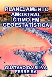 Planejamento amostral ótimo em geoestatística sob efeito d ...