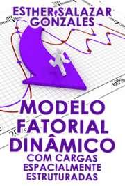 Modelo Fatorial Dinâmico com Cargas Espa