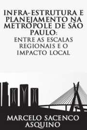 Infra-estrutura e planejamento na metróp
