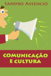 Comunicação e cultura: os pressupostos d