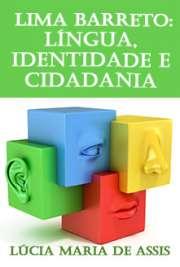 Lima Barreto: língua, identidade e cidadania