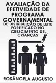 Avaliação da efetividade de programa governamental de dist ...