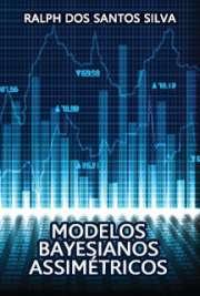 Modelos Bayesianos Assimétricos
