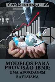 Modelos para provisão IBNR: uma abordagem Bayesiana