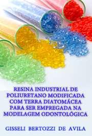 Resina industrial de poliuretano modificada com terra diatom[..]