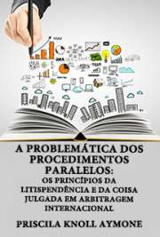 A problemática dos procedimentos paralelos: os princípios  ...