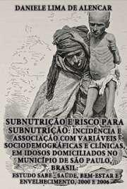 Subnutrição e risco para subnutrição: incidência e associa ...