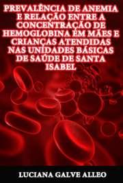 Prevalência de anemia e relação entre a concentração de he ...