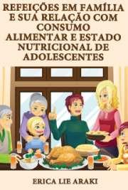 Refeições em família e sua relação com consumo alimentar e ...