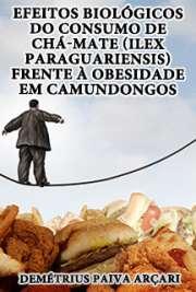 Efeitos biológicos do consumo de chá-mate (ilex paraguarie ...