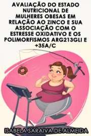 Avaliação do estado nutricional de mulheres obesas em rela ...