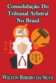 Consolidação do Tribunal Arbitral no Brasil