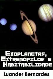 Exoplanetas, Extremófilos e Habitabilidade