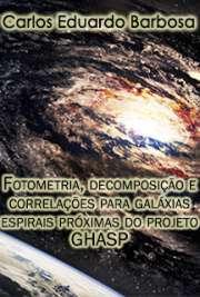 Fotometria, decomposição e correlações para galáxias espir ...