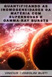 Quantificando as inomogeneidades da matéria com Supernovas ...