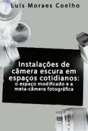 Instalações de câmera escura em espaços cotidianos: o espa ...