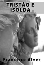 <font size=+0.1 >Tristão e Isolda</font>