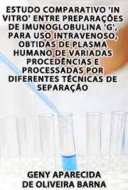 Estudo comparativo in vitro entre preparações de imunoglob ...