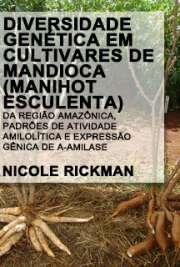 Diversidade genética em cultivares de mandioca (Manihot es ...