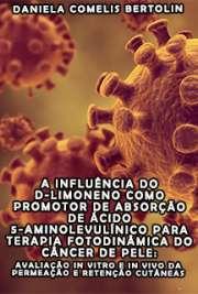 A influência do D-limoneno como promotor de absorção de ác ...