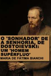 O ´sonhador´ de A senhoria, de Dostoievski: um ´homem supé ...