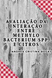 Avaliação da interação entre Methylobacterium spp. e citros