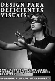Design para deficientes visuais: proposta de produto que a ...