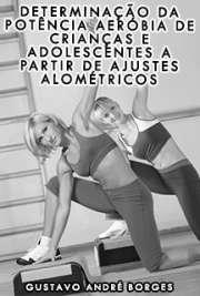 Escola de Educação Física e Esporte / Biodinâmica do Movimento Humano Universidade de São Paulo