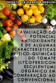 Avaliação do potencial antioxidante e de algumas caracterí ...