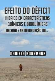 Efeito do déficit hídrico em características químicas e bi ...