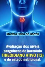 Avaliação dos níveis sanguíneos do hormônio tireoidiano at ...