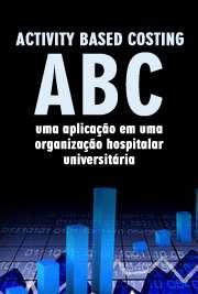 Custeio baseado em atividades - ABC: uma