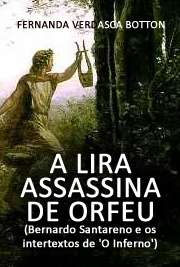 A lira assassina de Orfeu (Bernardo Santareno e os interte ...
