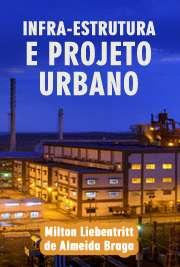 Infra-estrutura e projeto urbano