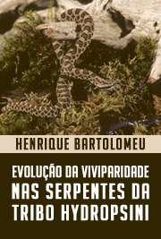 Evolução da viviparidade nas serpentes da tribo Hydropsini