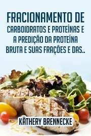 Fracionamento de carboidratos e proteínas e a predição da pr[..]