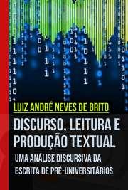 Discurso, leitura e produção textual: uma análise discursi ...