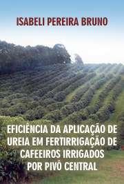 Eficiência da aplicação de ureia em fertirrigação de cafee ...