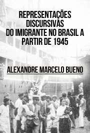 Representações discursivas do imigrante no Brasil a partir ...