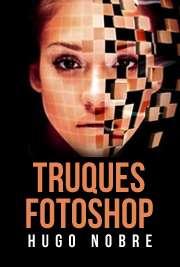 Aprenda a criar efeitos lindos com este ebook de sucesso, seja expert do fotoshop.