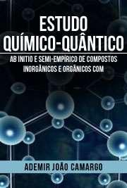 Estudo químico-quântico ab initio e semi