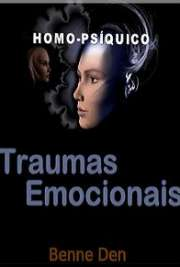 <font size=+0.1 >Traumas Emocionais</font>