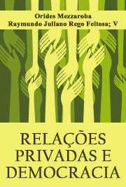 RELAÇÕES PRIVADAS E DEMOCRACIA