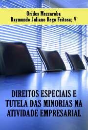 DIREITOS ESPECIAIS E TUTELA DAS MINORIAS NA ATIVIDADE EMPR ...